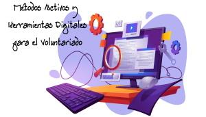 II Curso Métodos Activos y Herramientas digitales para el voluntariado