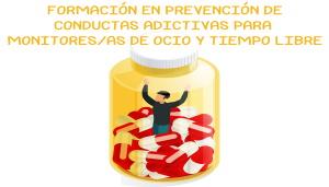 II Formación en Prevención de Adicciones para Monitores/as de Ocio y Tiempo Libre
