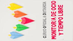 XIII Monitor/a de Ocio y Tiempo Libre Oficial a Distancia
